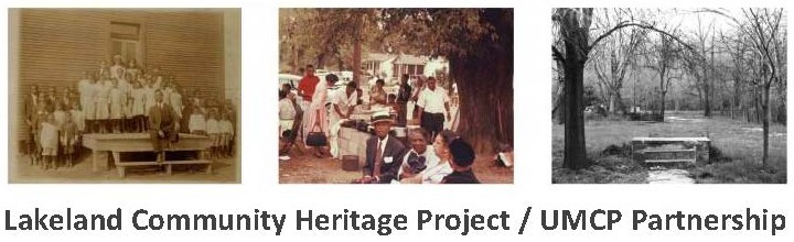 Lakeland Community Heritage Project/UMCP partnership
